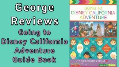 going to disney California adventure guide