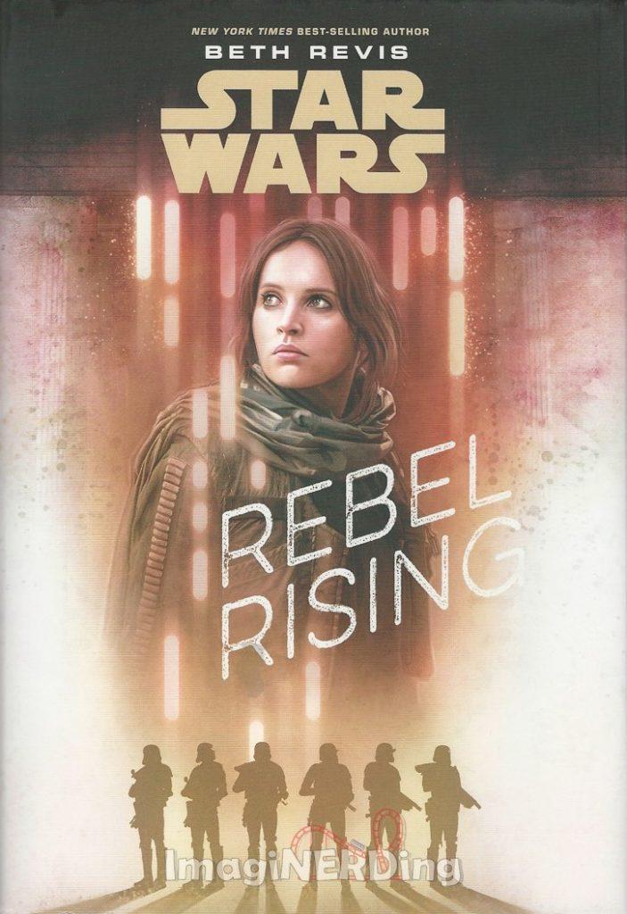 Star Wars rebel rising jyn erso Beth revis