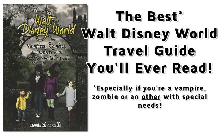 Walt Disney World for Vampires, Zombies, and Others with VERY Special Needs Book Review