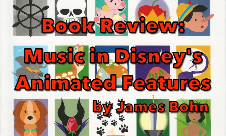 Music in Disney's Animated Features by James Bohn